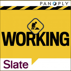 slate working podcast